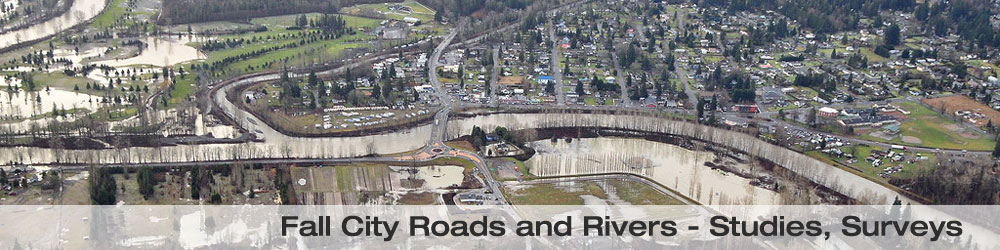 Roads and Rivers in Fall City, Studies and Surveys